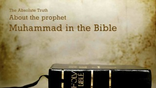 The Absolute Truth about Muhammad in the Bible