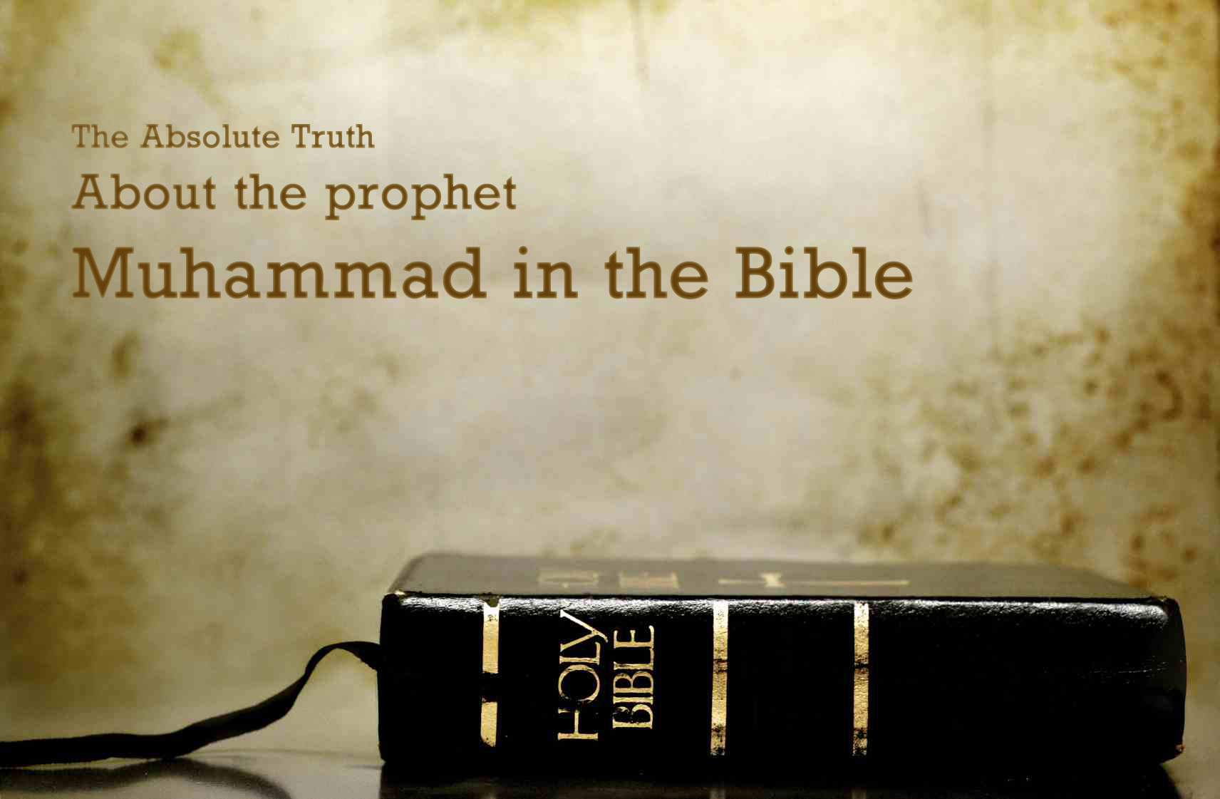 The_Absolute_Truth_About_Muhammad_in_the_Bible