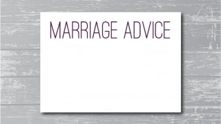Advice to Men about Marriage