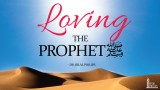 How to Love Prophet Muhammad