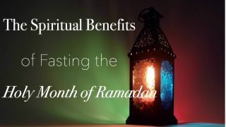 Spiritual and Physical Effects of Fasting
