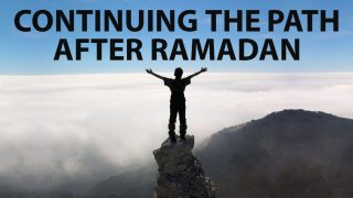 How Can I Continue after Ramadan?