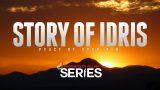 Story of Prophet Idris (Enoch)