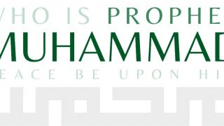 Who Is Muhammad and What Was His Message?